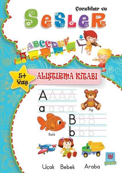 Çocuklar ve Sesler 5+Yaş Alıştırma Kitabı.pdf
