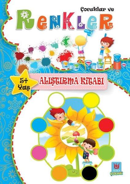 Çocuklar ve Renkler 5+Yaş Alıştırma Kitabı.pdf