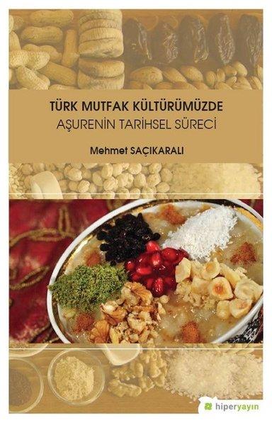 Türk Mutfak Kültürümüzde Aşurenin Tarihsel Süreci.pdf