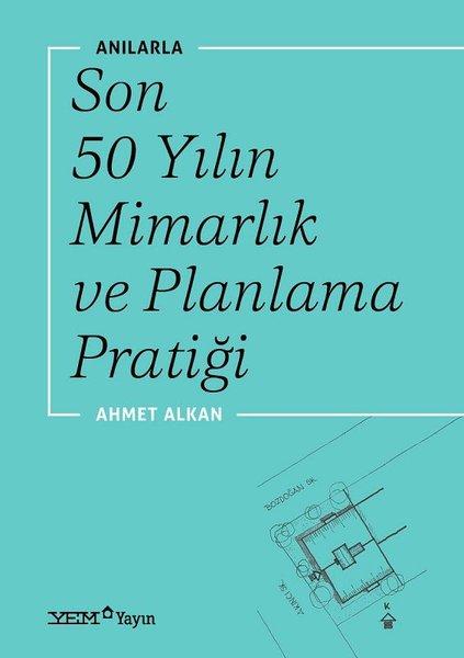 Anılarla Son 50 Yılın Mimarlık ve Planlama Pratiği.pdf