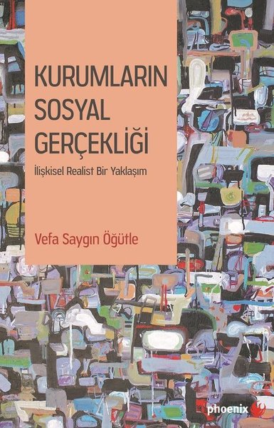 Kurumların Sosyal Gerçekliği-İlişkisel İdealist Bir Yaklaşım.pdf