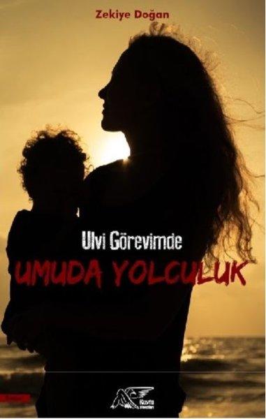 Ulvi Görevimde Umuda Yolculuk.pdf