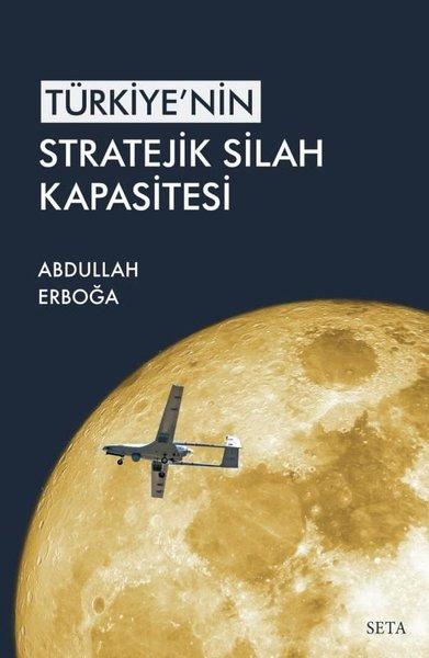 Türkiyenin Stratejik Silah Kapsitesi.pdf