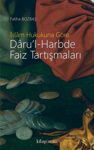İslam Hukukuna Göre Darul-Harbde Faiz Tartışmaları.pdf