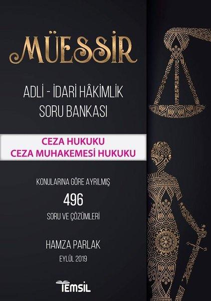 Müessir-Ceza Hukuku-Ceza Muhakemesi Hukuku-Adli İdari Hakimlik Soru Bankası.pdf