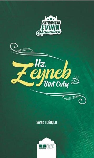 Hz. Zeyneb Bint Çahş-Peygamber Evinin Hanımları.pdf