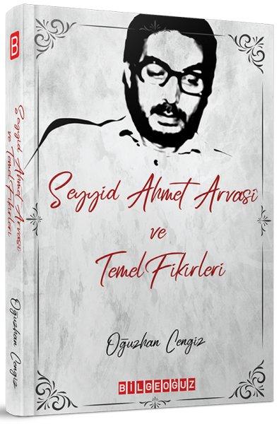 Seyyid Ahmet Arvasi ve Temel Fikirleri.pdf