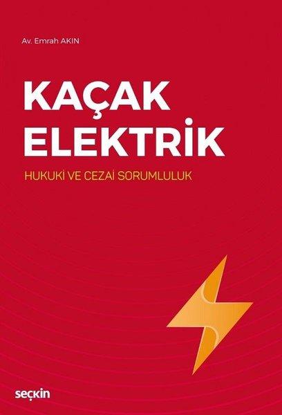 Kaçak Elektrik-Hukuki ve Cezai Sorumluluk.pdf