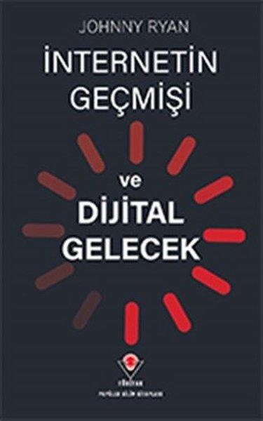 İnternetin Geçmişi ve Dijital Gelecek.pdf