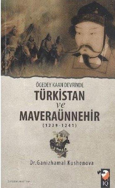 Ögeday Kaan Devrinde Türkistan ve Maveraünnehir.pdf
