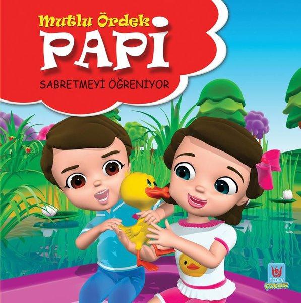 Mutlu Ördek Papi-Sabretmeyi Öğreniyor.pdf