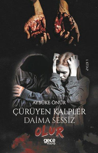 Çürüyen Kalpler Daima Sessiz Olur-1.Kitap.pdf