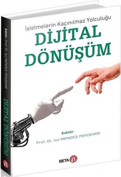 İşlemelerin Kaçınılmaz Yolculuğu Dijital Dönüşüm.pdf