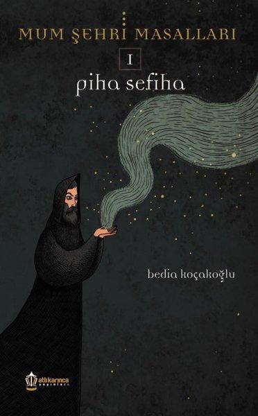Piha Sefiha-Mum Şehri Masalları 1.pdf