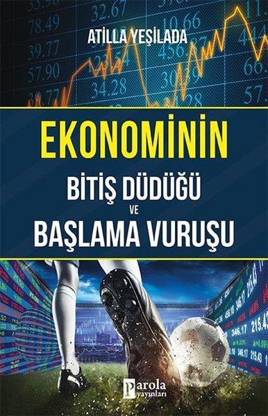 Ekonominin Bitiş Düdüğü ve Başlama Vuruşu.pdf