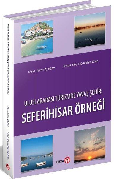 Uluslararası Turizmde Yavaş Şehir: Seferihisar Örneği.pdf