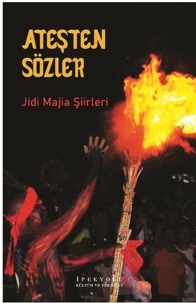 Ateşten Sözler-Jidi Majia Şiirleri.pdf