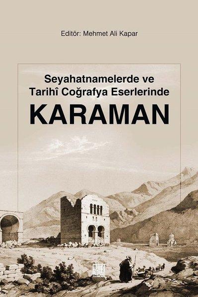 Seyahatnamelerde ve Tarihi Coğrafya Eserlerinde Karaman.pdf