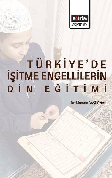 Türkiyede İşitme Engellilerin Din Eğitimi.pdf