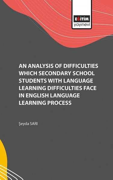An Analysis of Difficulties Which Secondary School Students with Language Learning Difficulties Face.pdf