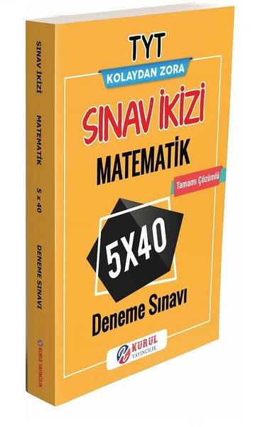 TYT Kolaydan Zora Matematik Sınav İkizi Tamamı Çözümlü 5x40 Deneme Sınavı.pdf