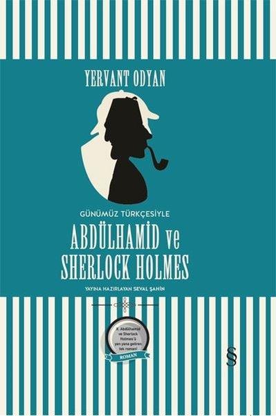 Abdülhamid ve Sherlock Holmes-Günümüz Türkçesiyle.pdf
