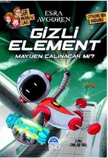 Gizli Element Mayijen Çalınacak mı?-Sır Muhafızları.pdf