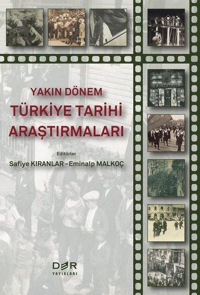 Yakın Dönem Türkiye Tarihi Araştırmaları.pdf