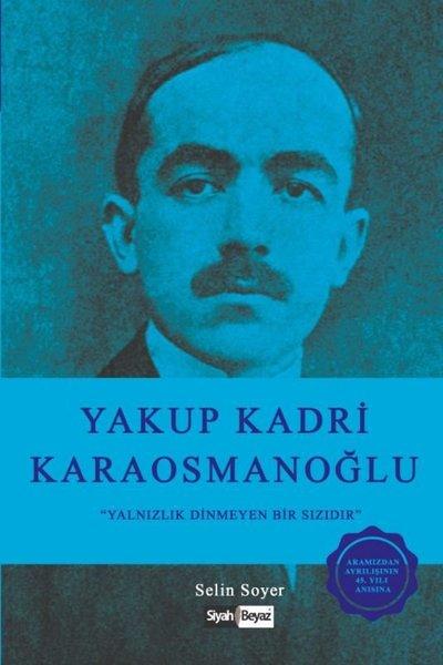 Yakup Kadri Karaosmanoğlu-Yalnızlık Dinmeyen Bir Sızıdır.pdf