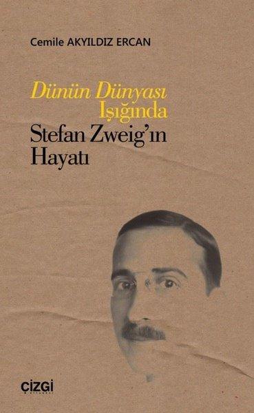 Dünün Dünyası Işığında Stefan Zweigin Hayatı.pdf