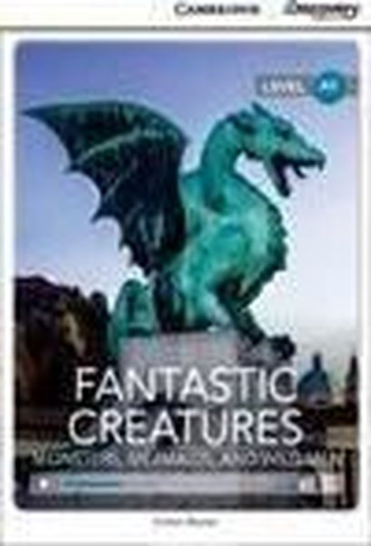 A1 Fantastic Creatures: Monsters Mermaids and Wild Men (Book with Online Access code) Interactive.pdf