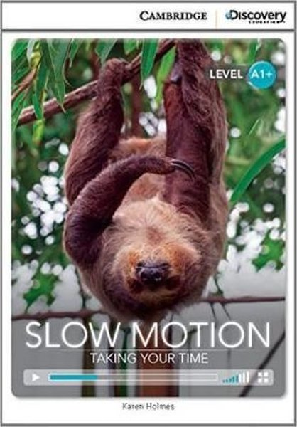 A1+ Slow Motion: Taking Your Time (Book with Online Access code) Interactive Readers.pdf