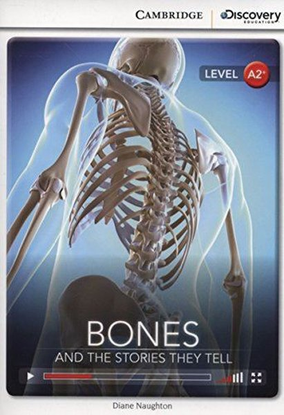 A2+ Bones: And the Stories They Tell (Book with Online Access code) Interactive Readers.pdf