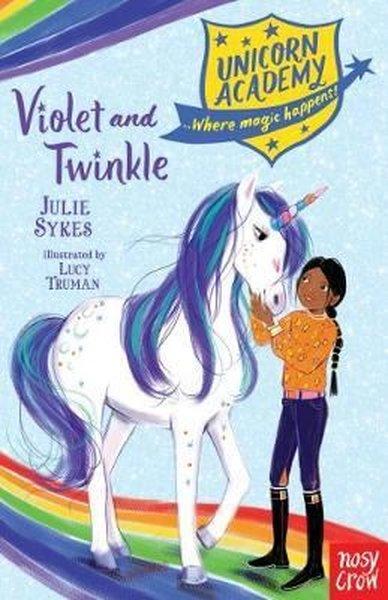 Unicorn Academy: Violet and Twinkle (Unicorn Academy: Where Magic Happens).pdf