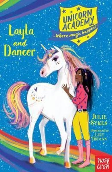 Unicorn Academy: Layla and Dancer (Unicorn Academy: Where Magic Happens).pdf