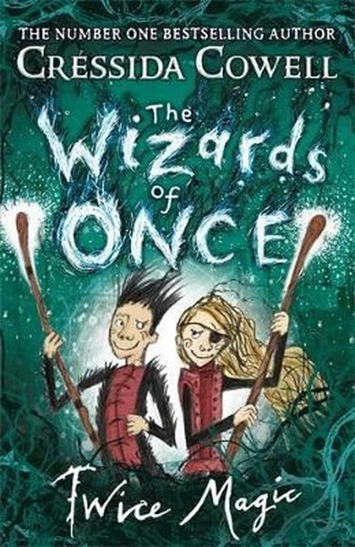 The Wizards of Once: Twice Magic.pdf