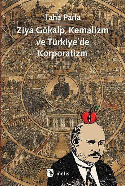 Ziya Gökalp Kemalizm ve Türkiyede Korporatizm.pdf