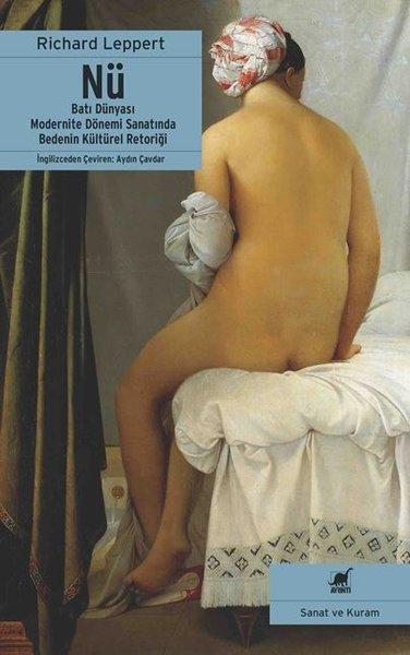 Nü-Batı Dünyası Modernite Dönemi Sanatında Bedenin Kültürel Retoriği.pdf