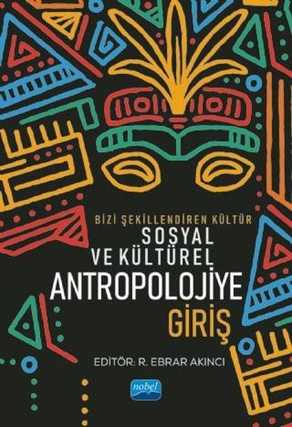 Bizi Şekillendiren Kültür Sosyal ve Kültürel Antropolojiye Giriş.pdf