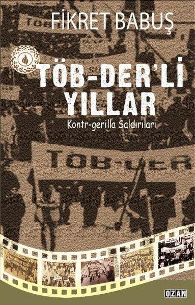 TÖB-Derli Yıllar ve Kontr-Gerilla Saldırıları.pdf