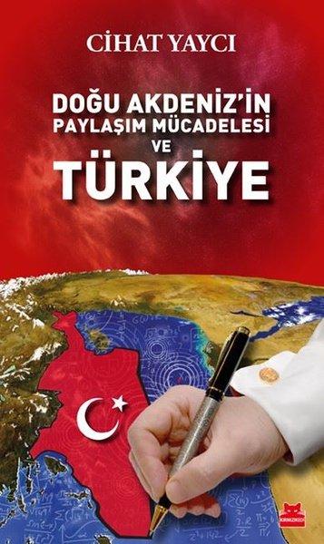 Doğu Akdenizin Paylaşım Mücadelesi ve Türkiye.pdf