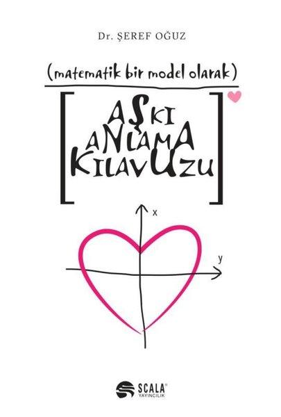 Aşkı Anlama Kılavuzu-Matematiksel Bir Model Olarak.pdf