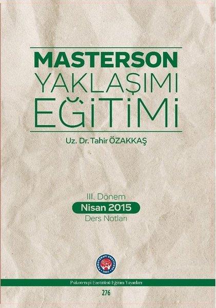 3.Dönem Nisan 2015 Ders Notları-Masterson Yaklaşımı Eğitimi.pdf
