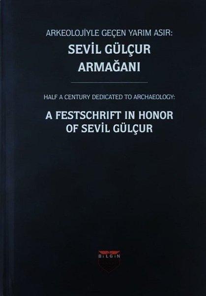 Arkeolojiyle Geçen Yarım Asır-Sevil Gülçur Armağanı.pdf