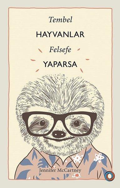 Tembel Hayvanlar Felsefe Yaparsa.pdf