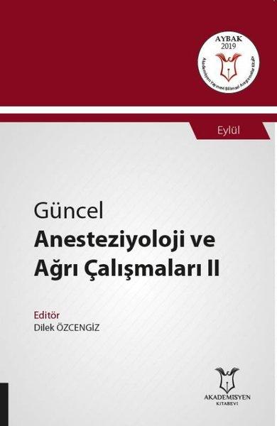 Güncel Anesteziyoloji ve Ağrı Çalışmaları 2.pdf