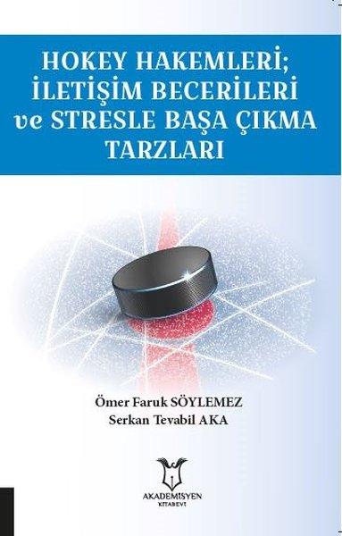 Hokey Hakemleri - İletişim Becerileri ve Stresle Başa Çıkma Tarzları.pdf