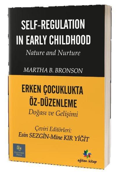 Erken Çocuklukta Öz Düzenleme Doğası ve Gelişimi-Self Regulation In Early Childhood Nature and Nurtu.pdf