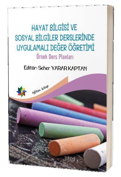 Hayat Bilgisi ve Sosyal Bilgiler Derslerinde Uygulamalı Değer Öğretimi.pdf