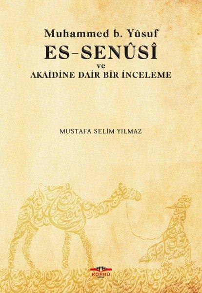 Muhamed b. Yusuf Es-Senüsi ve Akaidine Dair Bir İnceleme.pdf